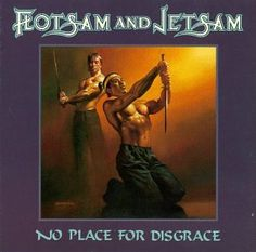misguided fortune   Flotsam And Jetsam - No Place for Disgrace (1988)