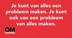 Dutch Quotes, School Quotes, Life Motivation, Beautiful Words, Slogan, Work On Yourself, Real Life, Insight, Coaching