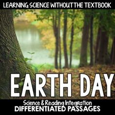 Earth Day: Differentiated Reading Passages for Integration Short on time in the content areas? Just print and go for easy integration of content and reading. This resource is also perfect for teaching and practicing close reading skills in complex texts.