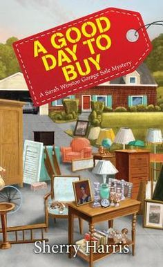 A Good Day to Buy by Sherry Harris is the latest A Sarah Winston Garage Sale Mystery.  See what I thought of this new cozy mystery!  http://bibliophileandavidreader.blogspot.com/2017/04/a-good-day-to-buy-sarah-winston-garage.html