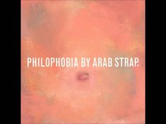 Arab Strap - Not Quite a Yes (Track 8 off Philophobia, 1998)