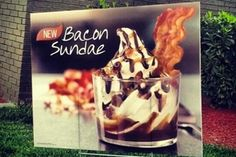 Burger King's Bacon Sundae!  DELISH!  Currently only available in Nashville but thankfully, I live less than an hour away!  Oh, it is sooo good!