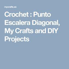 Crochet : Punto Escalera Diagonal, My Crafts and DIY Projects