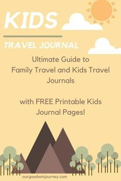 Travel Journal Ideas for KIDS! With Printable Pages for your kids. Plus, an ulti… Travel Journal Ideas for CHILDREN! With printable pages for your kids. Plus, the ultimate guide to family and children's travel diaries!
