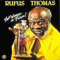 Rufus Thomas  was an American rhythm and blues, funk and soul singer and comedian from Memphis, Tennessee, who recorded on Sun Records in the 1950s and on Stax Records in the 1960s and 1970s. He was the father of soul singer Carla Thomas and keyboard player Marvell Thomas