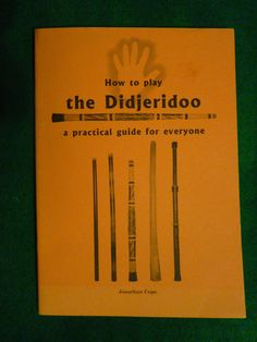 How To Play The Didjeridoo Book. The Didjeridoo is the oldest instrument in the world, and as such it is the duty of every English Gentleman to be able to play it. We should therefore have absolute confidence that if a James Bond situation necessitated a spot of 'Didjeridoo-ing', that he would no doubt rise to the occasion and do Her Majesty's Government proud.  Price includes UK postage, please e-mail for international postage details.  £3.99