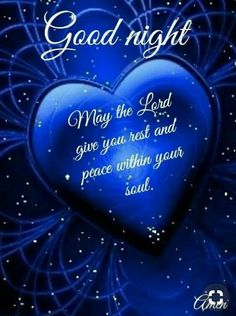May the lord give you rest and peace within your soul peace lord soul good night good night lessons Good Night Poems, Good Night Thoughts, Good Night Love Quotes, Good Night Love Images, Good Night Prayer, Good Night Friends, Good Night Blessings, Good Night Greetings, Good Night Gif