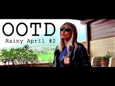 OOTD Rainy April #2 | MICHELA ismyname ❤️