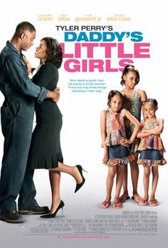 Tyler Perry - Daddys Little Girls entertainment-movies-and-shows Daddy's Little Girl Movie, Daddys Little Girls, See Movie, Movie List, Movie Tv, Tyler Perry Movies, African American Movies, Girl Film, Poster