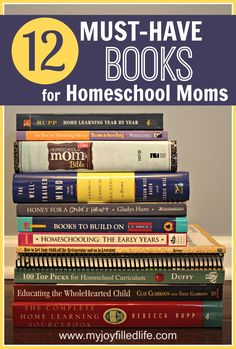 Must-Have Books for Homeschool Moms