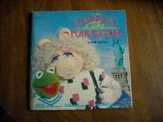 The Muppets Take Manhattan by H. B. Gilmour (1984) - for sale at Wenzel Thrifty Nickel ecrater store