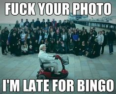 Hahaha this is so how i'm gonna be when i'm old!
