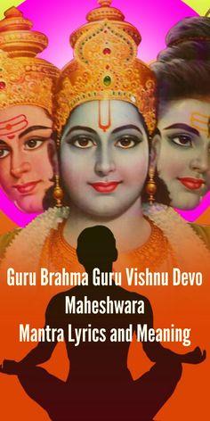 Guru Brahma Guru Vishnu Devo Maheshwara Mantra: Lyrics and Meaning