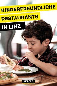 Freundliche Kellner, Kindermenüs und Spielecken: Das sind unsere top 6 kinderfreundlichen Restaurants in Linz! Travel, Food, Linz, Vegetarian Restaurants, Waiting Staff, Tips, Viajes, Essen