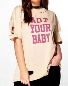 47b9b4939b474 Not your baby ripped t shirt with holes plus size for fat women