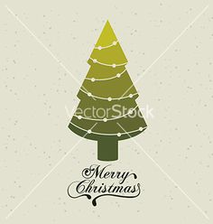 Merry Christmas tree vector by grmarc on VectorStock®