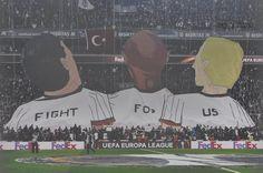 Fight For Us / Beşiktaş