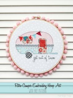 Retro Camper Embroidery Hoop Art with Free Pattern - Flamingo Toes
