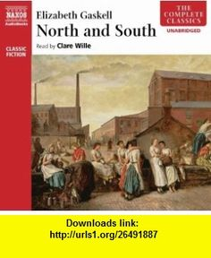 North and South (Complete Classics) (9789626341858) Elizabeth Gaskell , ISBN-10: 9626341858  , ISBN-13: 978-9626341858 ,  , tutorials , pdf , ebook , torrent , downloads , rapidshare , filesonic , hotfile , megaupload , fileserve
