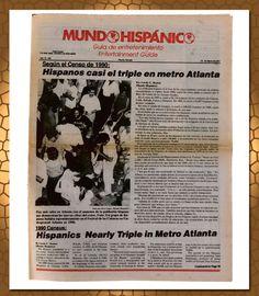 »1991.  Los resultados del Censo de 1990 fueron divulgados: el número de hispanos en los cinco condados de la zona metropolitana de Atlanta era 58,136, el triple de lo que se contabilizó en la década de los 80.