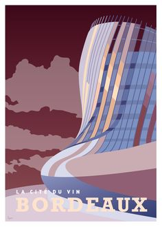 Affiche Bordeaux la Cité du Vin www.lesaffichistes.com Disney Illustration, Illustrations, Vintage Travel Posters, Vintage Postcards, Bordeaux France, Wine Tourism, Tourism Poster, Graphic Design Posters, Poster Designs