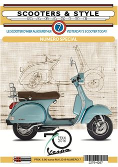 Absolutely fabulous! Issue Nber 7 Spécial 70 years Vespa, 92 pages, in which 70 pages, year after year of the great moments of Vespa! Available june 1st for the VWD Golfe de St Tropez ! www.s-smag.com//wp