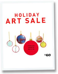 HOLIDAY ART SALE: 25% OFF SELECTED WORKS!! Check out www.at60inches.com/curated/holiday-sale-2013 for more details!
