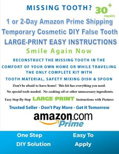 Lost or missing tooth?  PrimeDent Quickfix on Amazon.com is the answer!    A missing, lost, or broken tooth can be devastating and embarrassing.  Our kit contains everything you need to make a new tooth in 5 minutes - home or away!