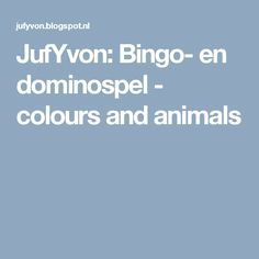 JufYvon: Bingo- en dominospel - colours and animals