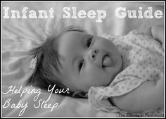 Infant Sleep Guide: Helping Your Baby Sleep | Parenting | Infant | The Journey of Parenthood