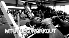 """Leg Workout with Dennis """"The Menace"""" James - MTUT Style / Worst Pain ever"""