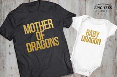 Mother of dragons baby dragon matching mother baby outfit,matching mother daughter shirts,matching mother son shirts,matching outfits,UNISEX by EpicTees4You on Etsy https://www.etsy.com/listing/240105747/mother-of-dragons-baby-dragon-matching