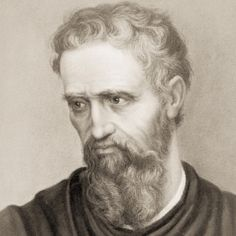 """Michelangelo...he believed his art was inspired by the Divine.  His death bed words at 90: """"I regret that I am dying just as I am beginning to learn the alphabet of my profession."""""""