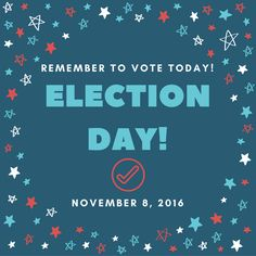 Election Day 2016!