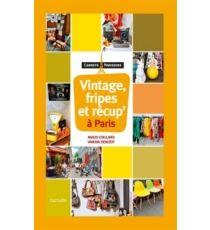 Vintage, fripe et récup' à Paris - MaudCoillard