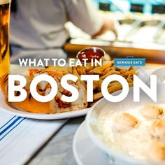 What to Eat and Drink in Boston