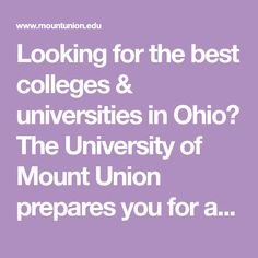 Looking for the best colleges & universities in Ohio? The University of Mount Union prepares you for a fulfilling life. Discover our degrees & programs. College Fun, Colleges, Ohio, University, Good Things, Fan, Life, Wedding Ring, Columbus Ohio