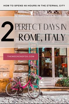 The Perfect 2 Days in Rome, Italy • The Weekend Fox Italy Packing List, Italy Travel Tips, Travel Europe, Naples, 2 Days In Rome, Italy Architecture, Best Of Italy, Trevi Fountain, Beautiful Park