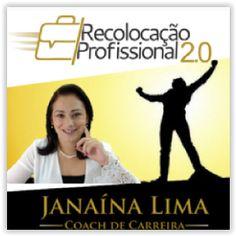 Recolocação Profissional 2.0 - Janaína Lima - Mentora e Coach de Recolocação Aprenda Definitivamente em 8 Semanas como Aumentar em Mais de 5X Suas Chances de Conquistar um NOVO EMPREGO! Num Curto Espaço de Tempo! Treinamento completo da Coach de Carreira, composto de 6 Módulos + 6 Bônus de alto valor agregado para seu crescimento pessoal e profissional, onde coloquei meus mais de 15 anos como Gestora de RH e Recrutadora Profissional, contratando e treinando mais de 10 mil profissionais em 4…
