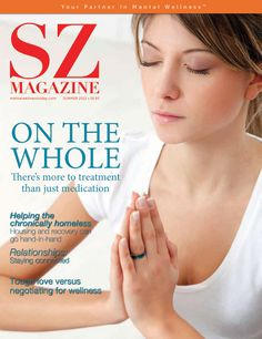 The only magazine in North America about Schizophrenia.