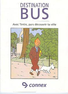 Tintin - Publicités -Connex- Destination bus - Avec Tintin, pars découvrir la…