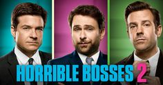 Grab your bros! #HorribleBosses2 is available on Digital HD today!