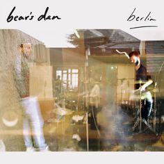 Berlin, a song by Bear's Den on Spotify