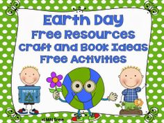 LMN Tree: Earth Day: Free Resources and Activities and a fun freebie reading activity packet.