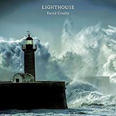 LIGHTHOUSE David Crosby Album Cover