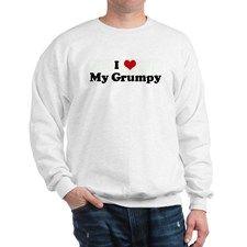 I Love My Grumpy Sweatshirt