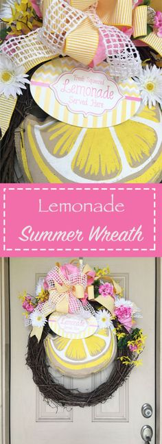 Lemonade Themed Summer Wreath | Our Messy Table