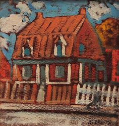 Marc-Aurèle FORTIN - Maison (c. 1938) Canadian Painters, Canada, Sculpture, Art Studies, Beautiful Artwork, Les Oeuvres, Painting & Drawing, Contemporary Art, Art Ideas