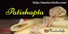 #Patishapta/Pitha #recipe is a delicious and super tasty #dessert recipe and everyone at your home will like this for sure, particularly kids.   This trendy #Bengalicuisine is usually ready during the winters and is extremely enjoyed with hot tea.  Preparing Tips:   http://masterchefu.com/bengali-patishapta-pitha-recipe/  #indiancuisine #indianfoodrecipe