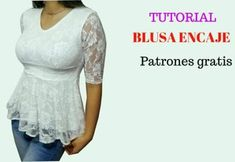In this tutorial you will learn how to cut and make a peplúm blouse, with long sleeves in lace, down Peplum Blouse, Crochet Dolls, Boho Chic, Diy And Crafts, Sewing Patterns, Lace, How To Make, Clothes, Orange Things